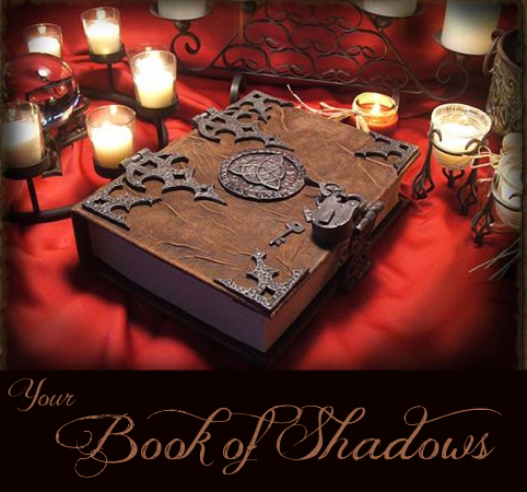 Your witchcraft Book of Shadows for spells and rituals